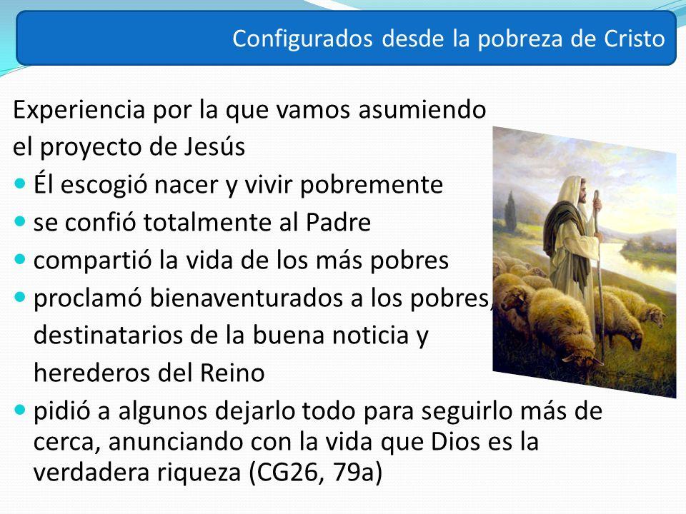 Experiencia por la que vamos asumiendo el proyecto de Jesús
