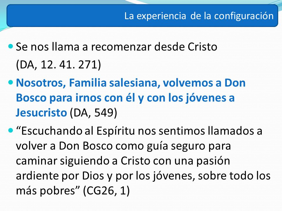 Se nos llama a recomenzar desde Cristo (DA, 12. 41. 271)