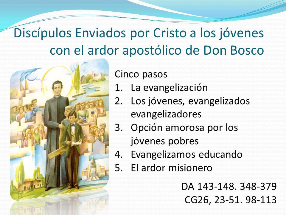 Discípulos Enviados por Cristo a los jóvenes con el ardor apostólico de Don Bosco