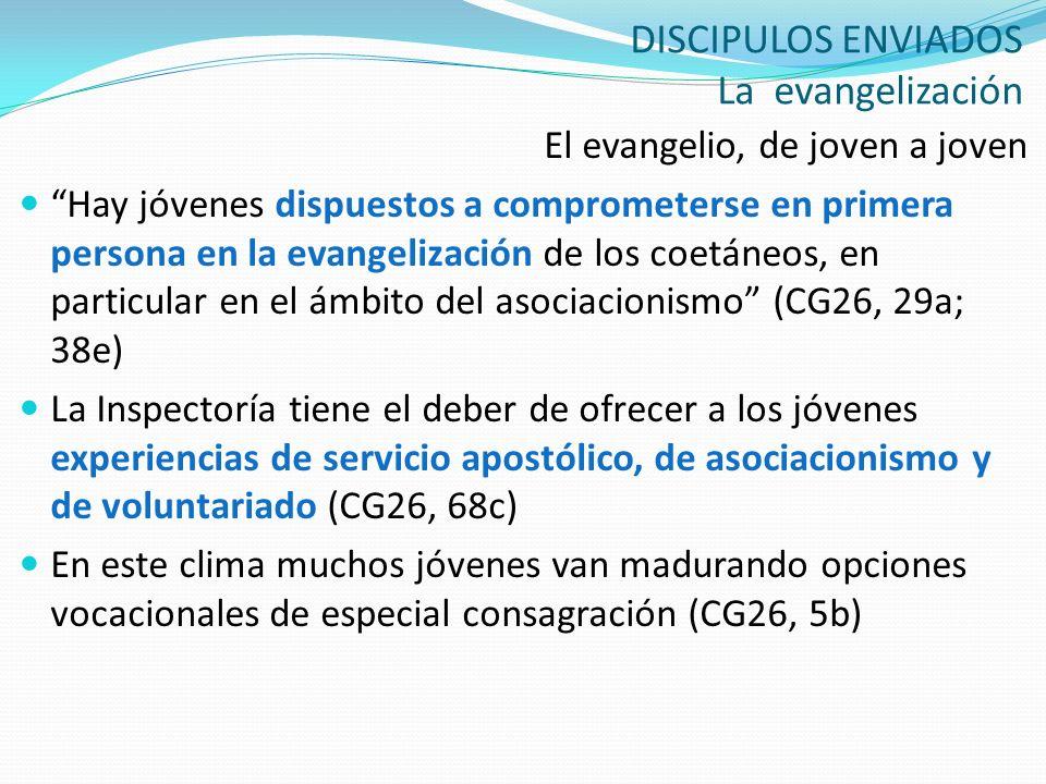 DISCIPULOS ENVIADOS La evangelización
