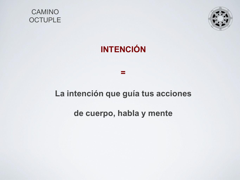 La intención que guía tus acciones