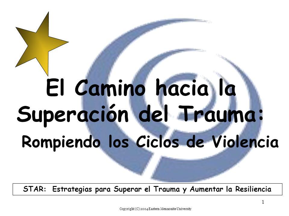 STAR: Estrategias para Superar el Trauma y Aumentar la Resiliencia