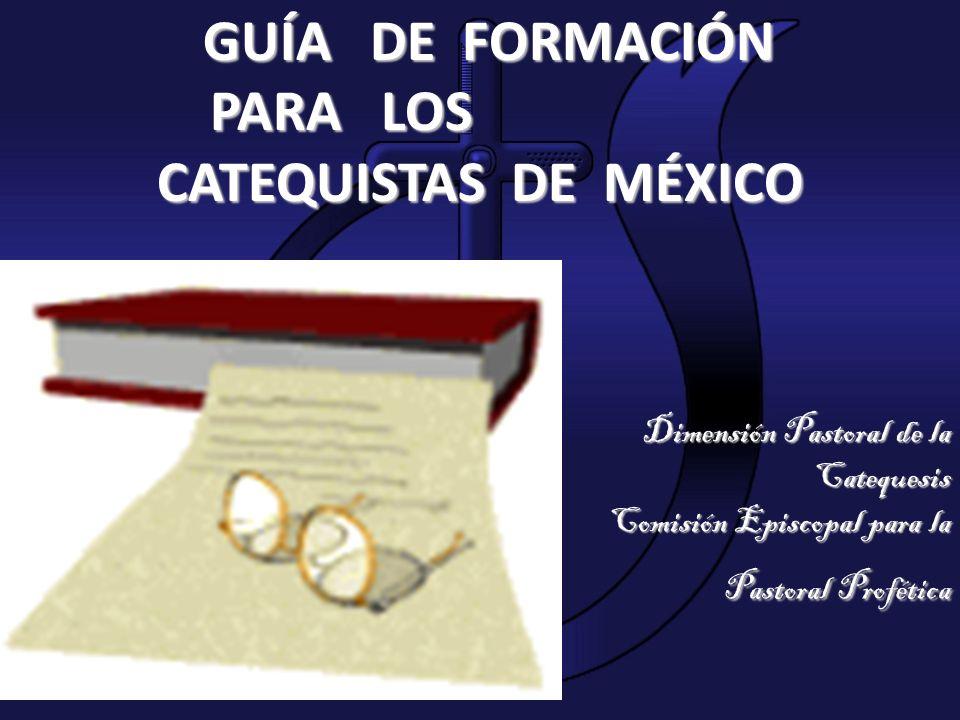 PARA LOS CATEQUISTAS DE MÉXICO Dimensión Pastoral de la Catequesis