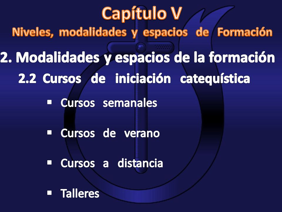2. Modalidades y espacios de la formación