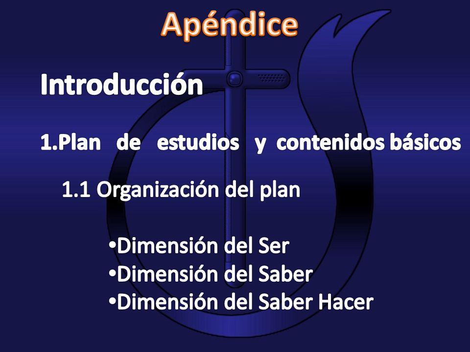 Apéndice Introducción 1.Plan de estudios y contenidos básicos