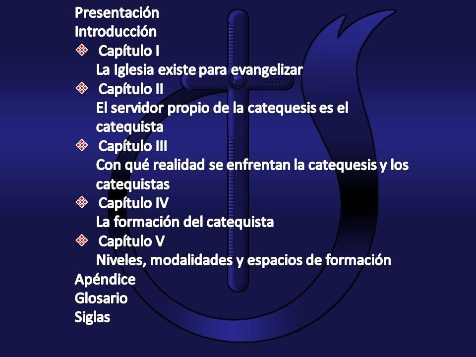 Presentación Introducción. Capítulo I. La Iglesia existe para evangelizar. Capítulo II. El servidor propio de la catequesis es el.