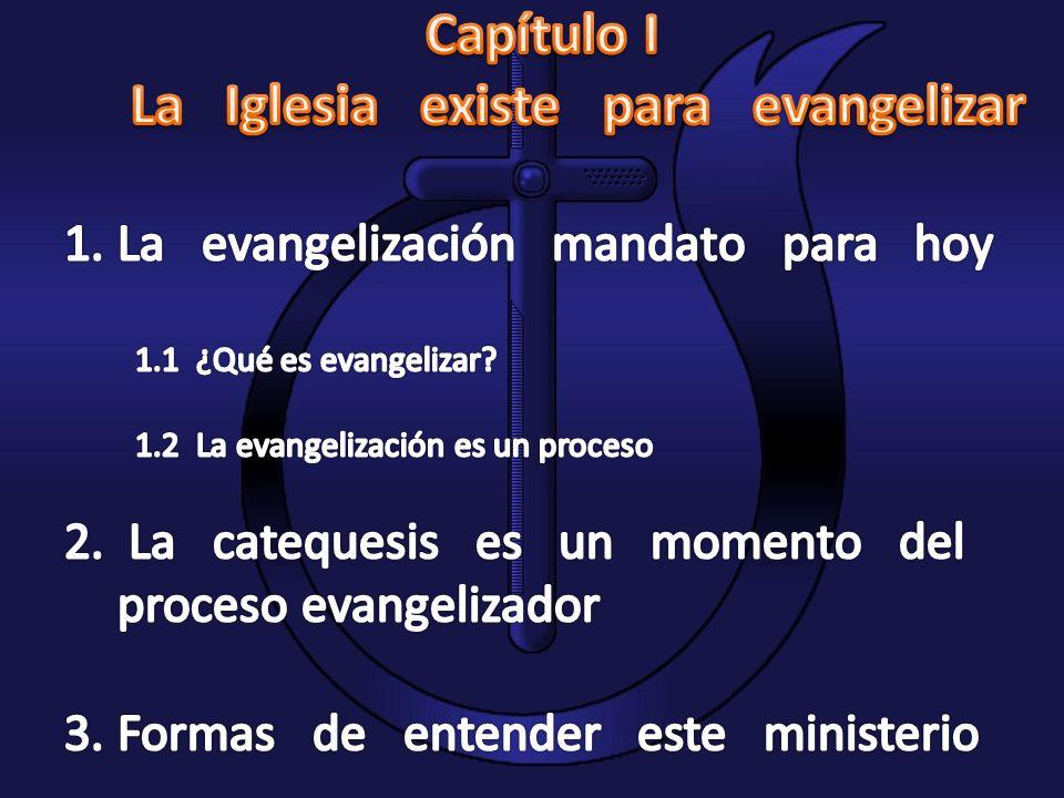 La Iglesia existe para evangelizar