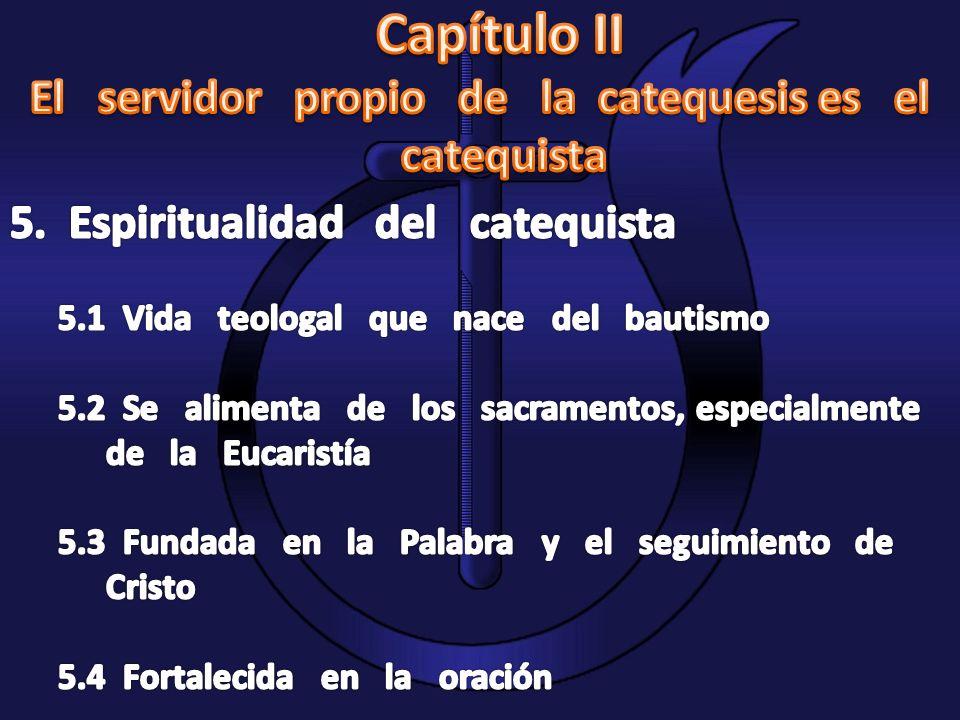 El servidor propio de la catequesis es el catequista