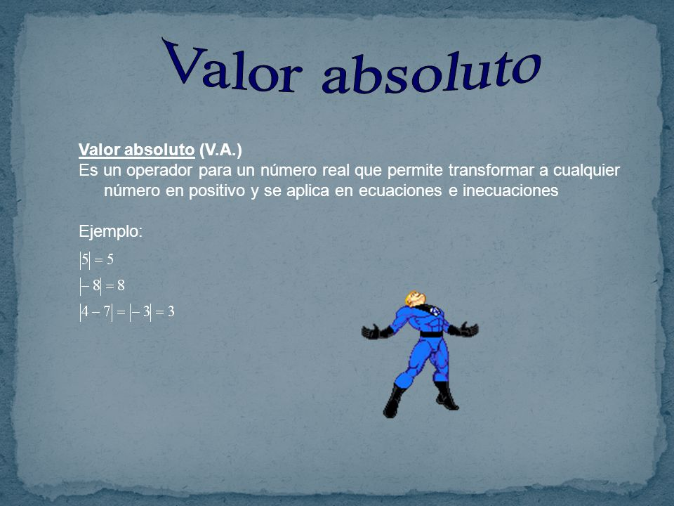 Valor absoluto Valor absoluto (V.A.)