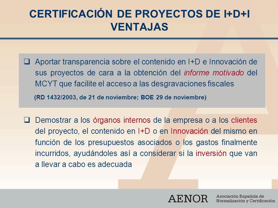 CERTIFICACIÓN DE PROYECTOS DE I+D+I VENTAJAS