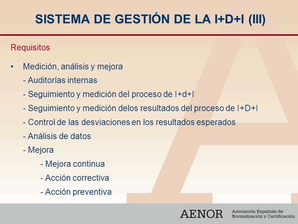 SISTEMA DE GESTIÓN DE LA I+D+I (III)