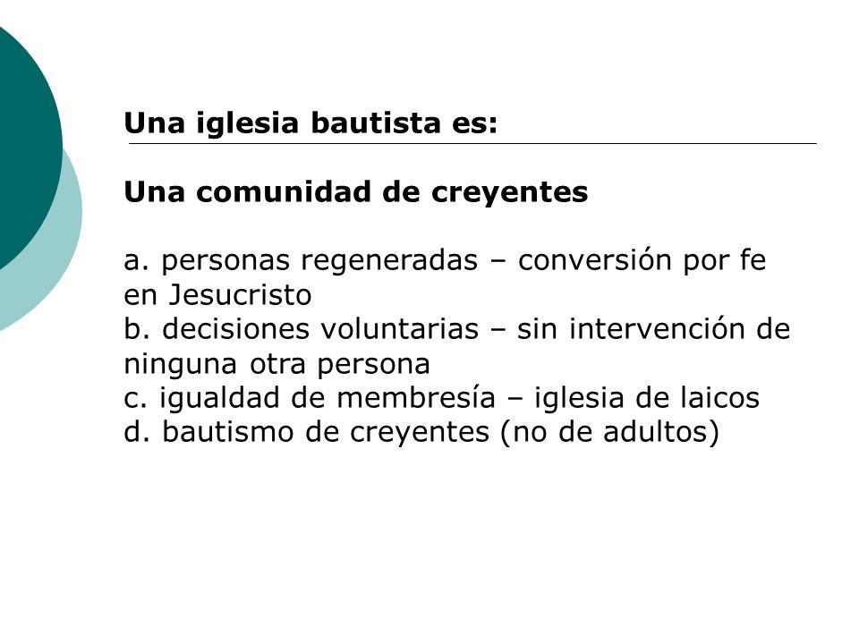 Una iglesia bautista es: