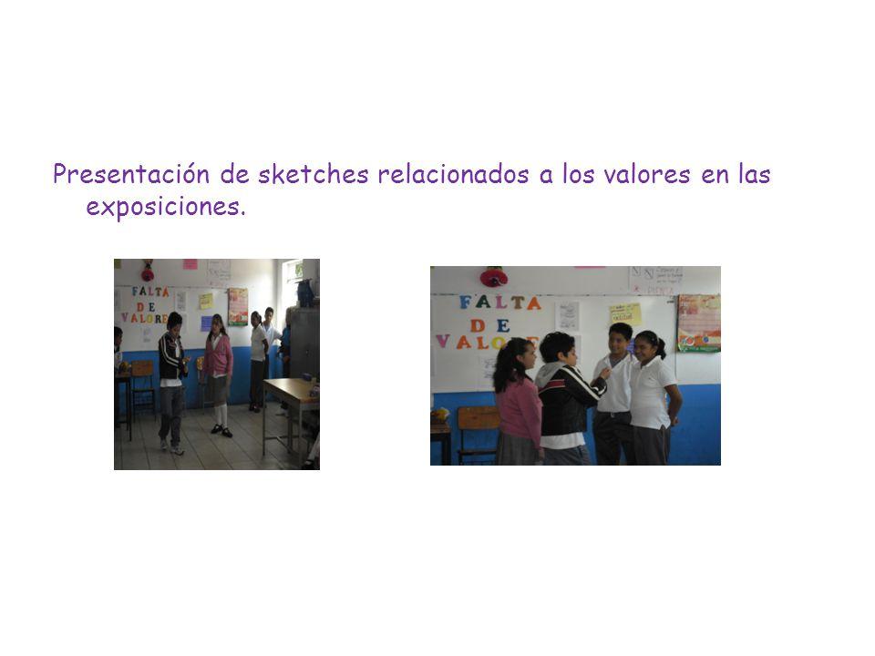 Presentación de sketches relacionados a los valores en las exposiciones.
