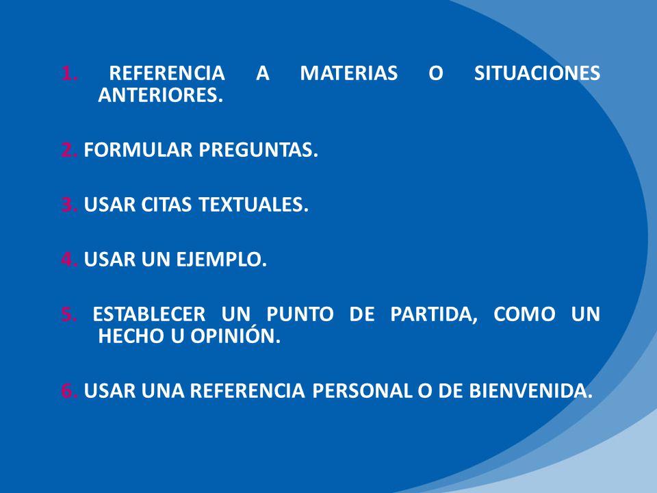 1. REFERENCIA A MATERIAS O SITUACIONES ANTERIORES.