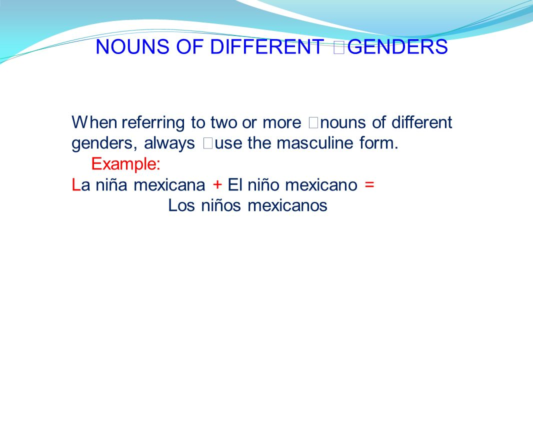 NOUNS OF DIFFERENT GENDERS