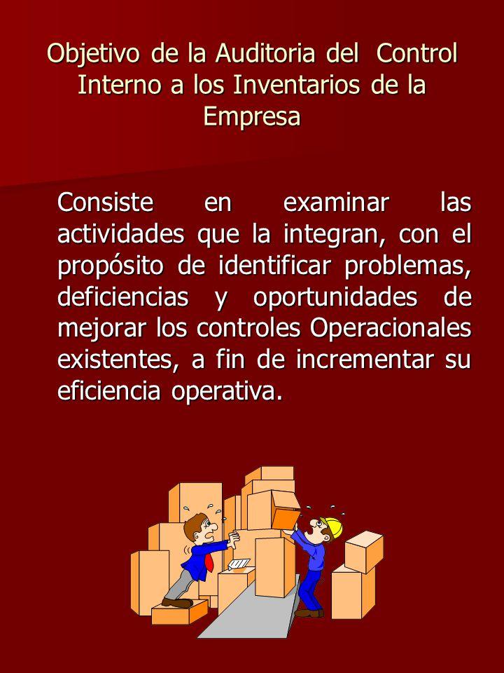 Objetivo de la Auditoria del Control Interno a los Inventarios de la Empresa
