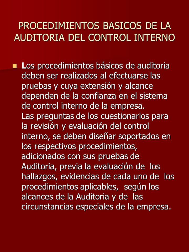 PROCEDIMIENTOS BASICOS DE LA AUDITORIA DEL CONTROL INTERNO