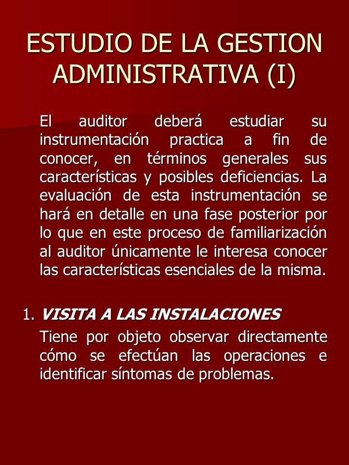 ESTUDIO DE LA GESTION ADMINISTRATIVA (I)