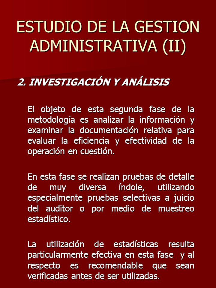 ESTUDIO DE LA GESTION ADMINISTRATIVA (II)