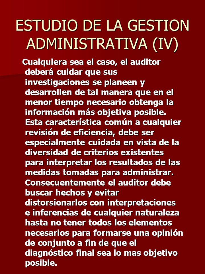 ESTUDIO DE LA GESTION ADMINISTRATIVA (IV)