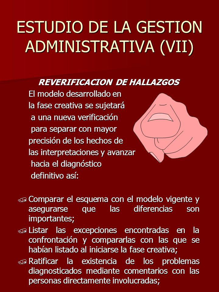 ESTUDIO DE LA GESTION ADMINISTRATIVA (VII)