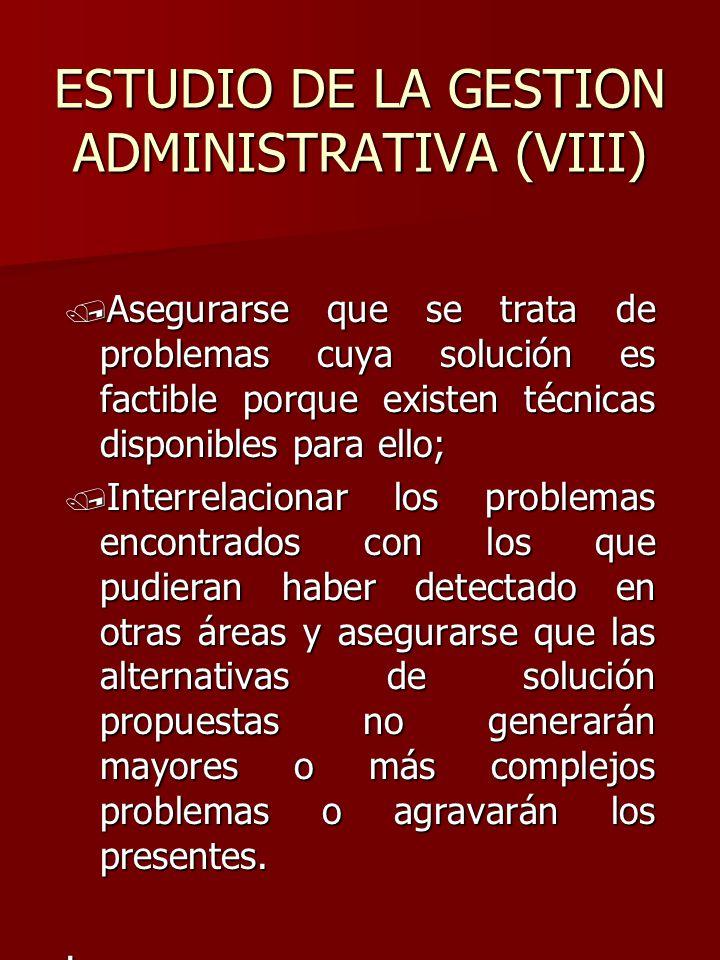 ESTUDIO DE LA GESTION ADMINISTRATIVA (VIII)