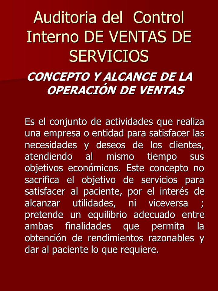 Auditoria del Control Interno DE VENTAS DE SERVICIOS