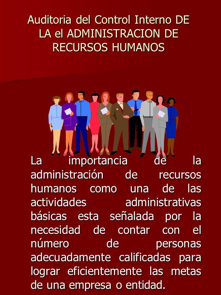 Auditoria del Control Interno DE LA el ADMINISTRACION DE RECURSOS HUMANOS