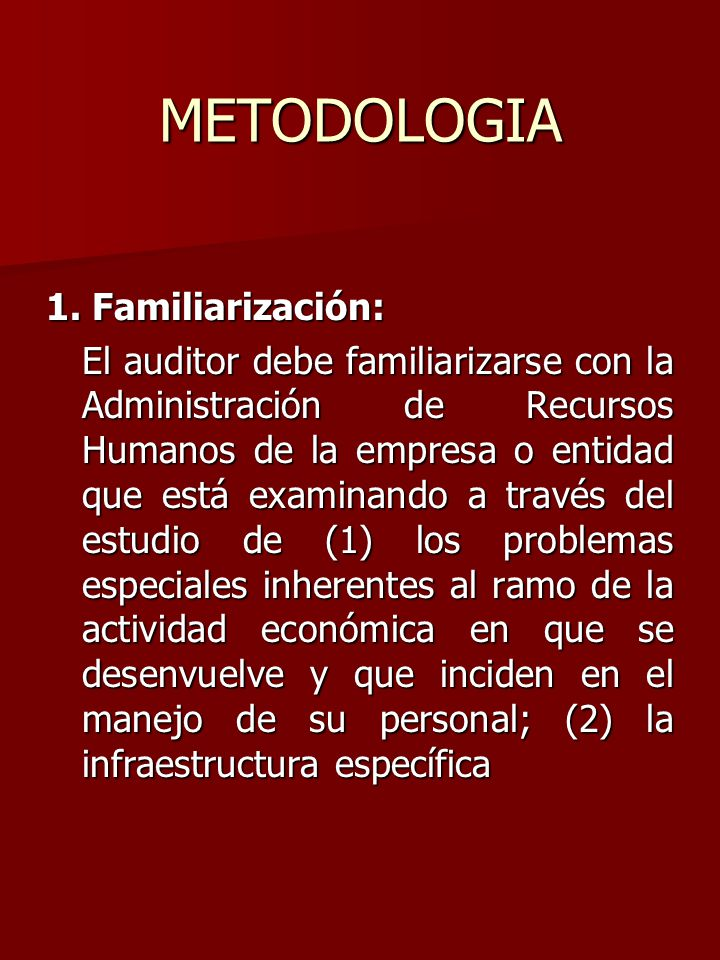 METODOLOGIA 1. Familiarización: