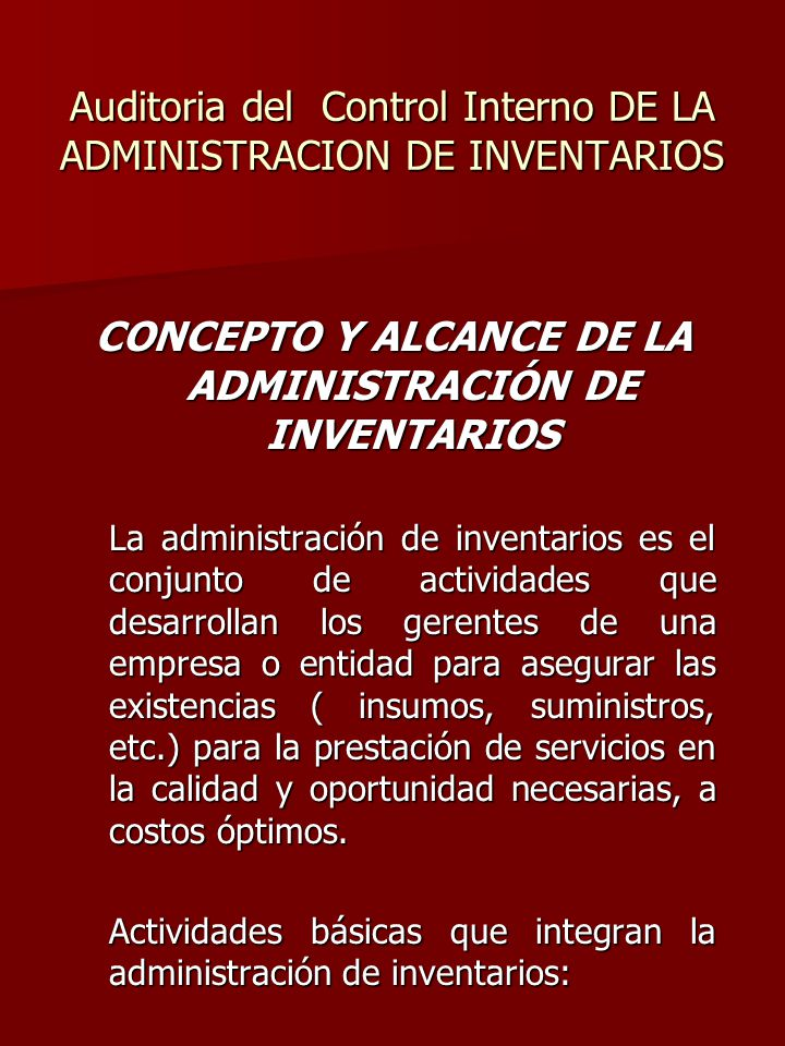 Auditoria del Control Interno DE LA ADMINISTRACION DE INVENTARIOS