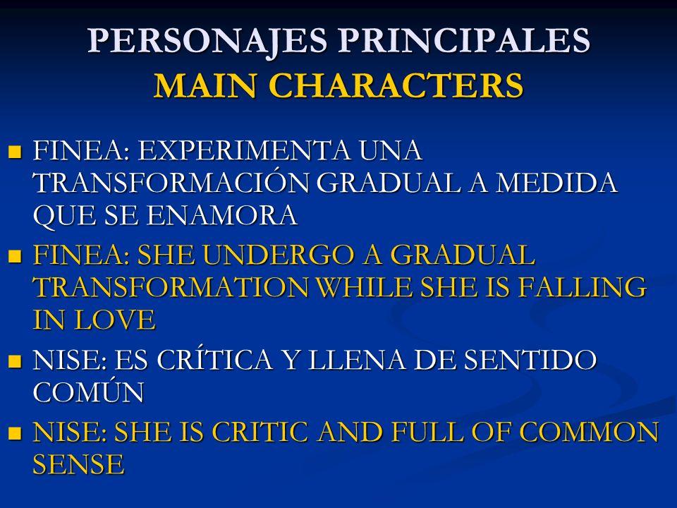 PERSONAJES PRINCIPALES MAIN CHARACTERS