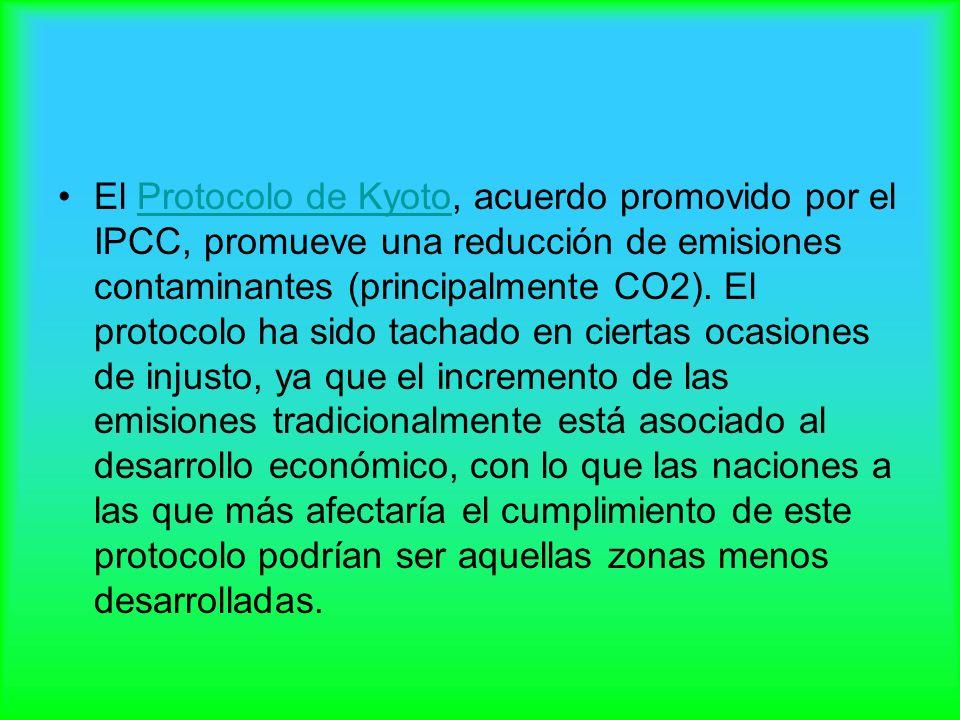 El Protocolo de Kyoto, acuerdo promovido por el IPCC, promueve una reducción de emisiones contaminantes (principalmente CO2).