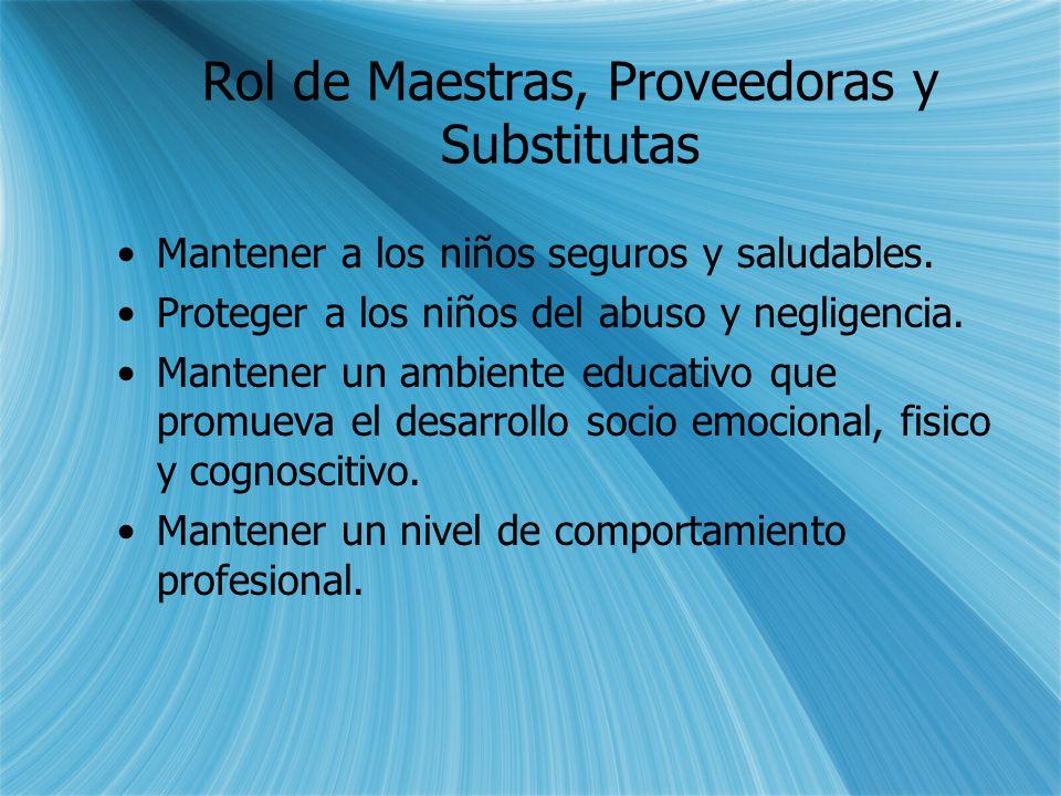 Rol de Maestras, Proveedoras y Substitutas