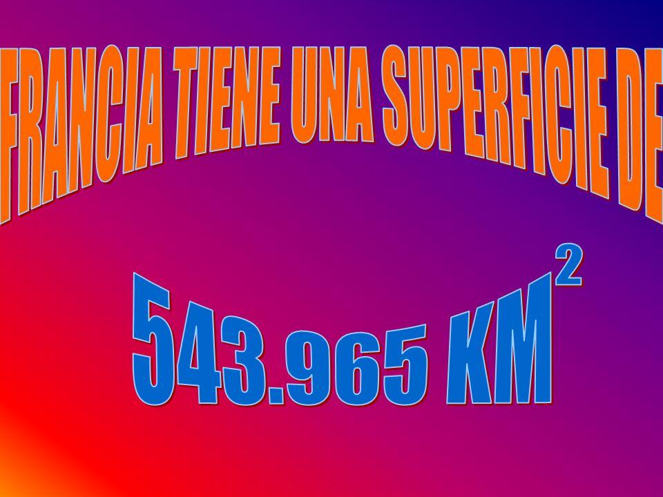 FRANCIA TIENE UNA SUPERFICIE DE