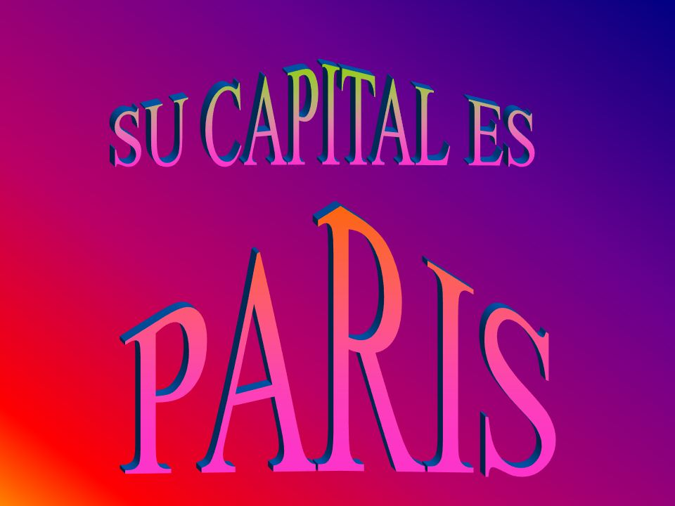 SU CAPITAL ES PARIS