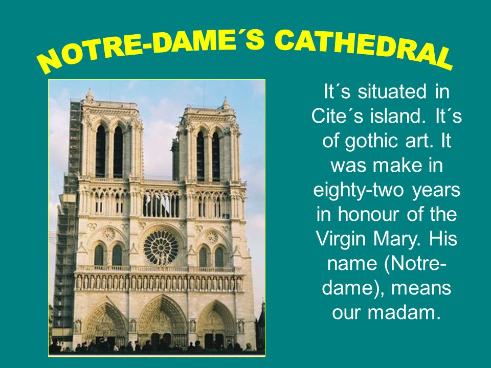 NOTRE-DAME´S CATHEDRAL