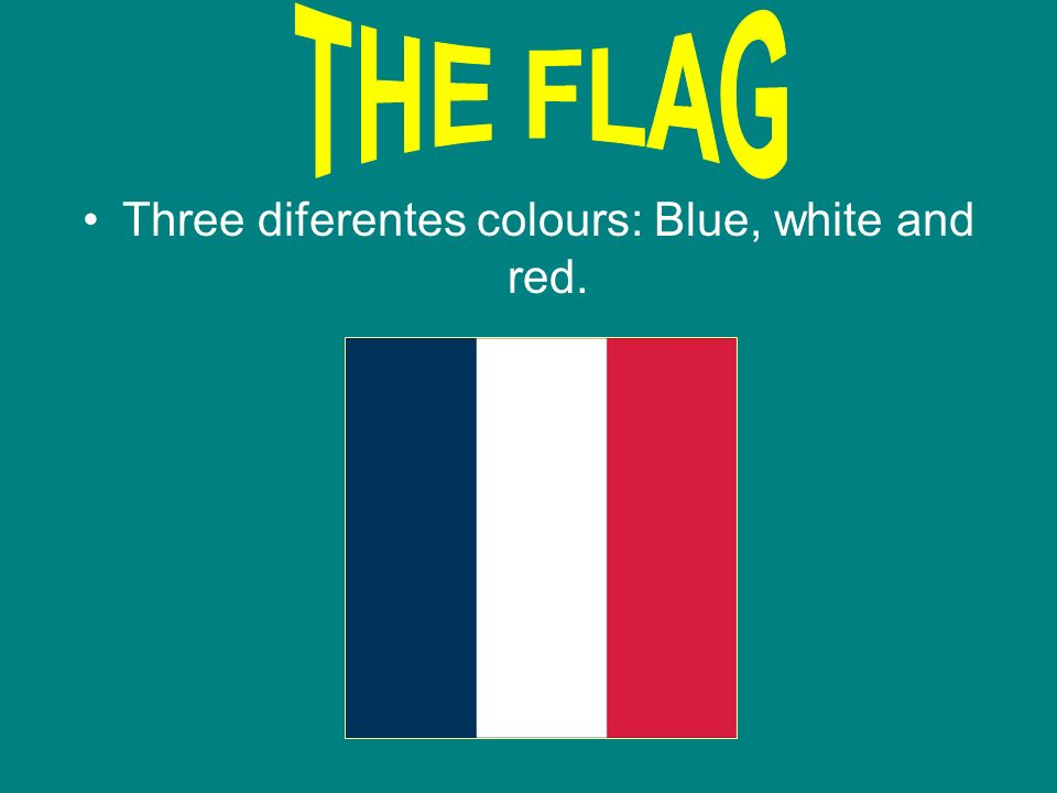 Three diferentes colours: Blue, white and red.