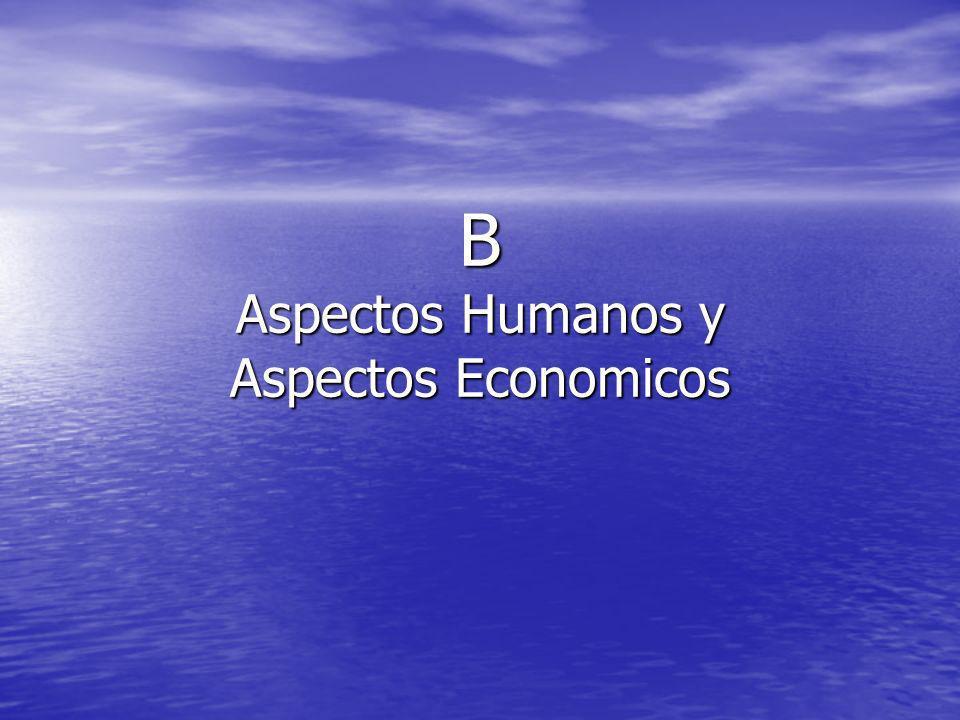 B Aspectos Humanos y Aspectos Economicos
