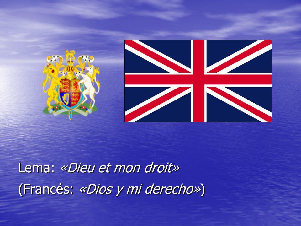 Lema: «Dieu et mon droit» (Francés: «Dios y mi derecho»)