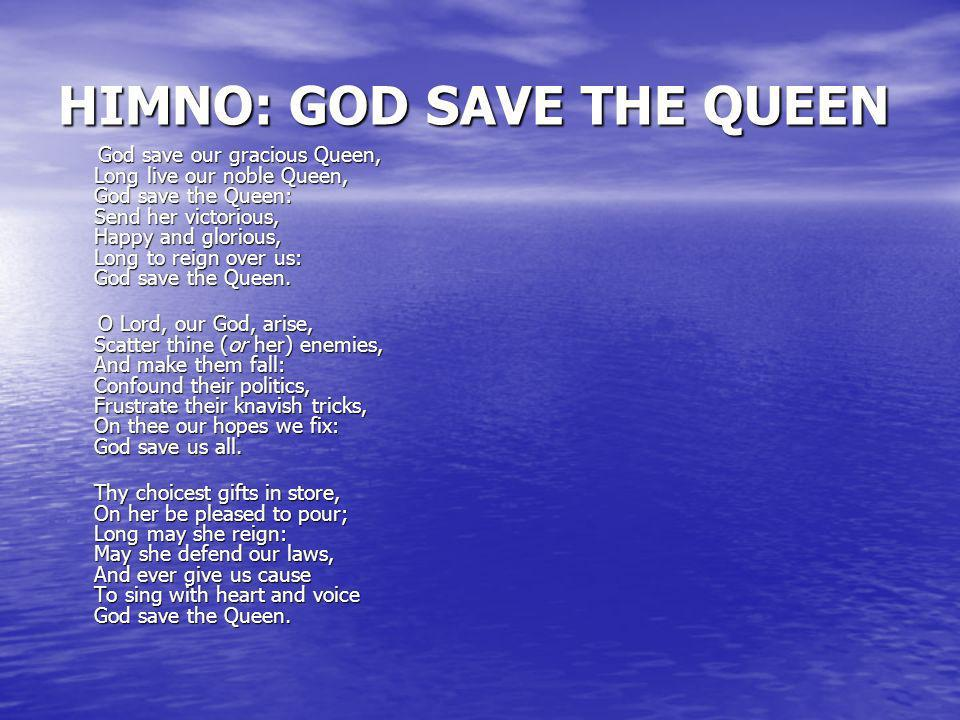 HIMNO: GOD SAVE THE QUEEN