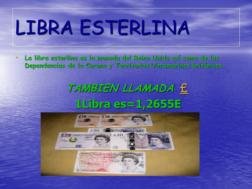 LIBRA ESTERLINA 1Libra es=1,2655E