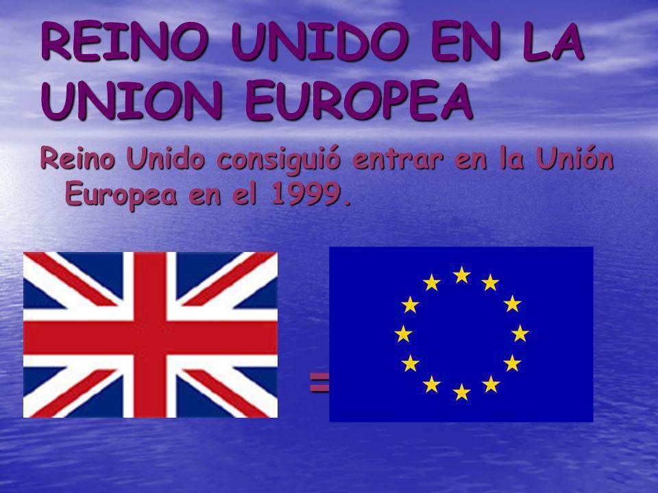 REINO UNIDO EN LA UNION EUROPEA
