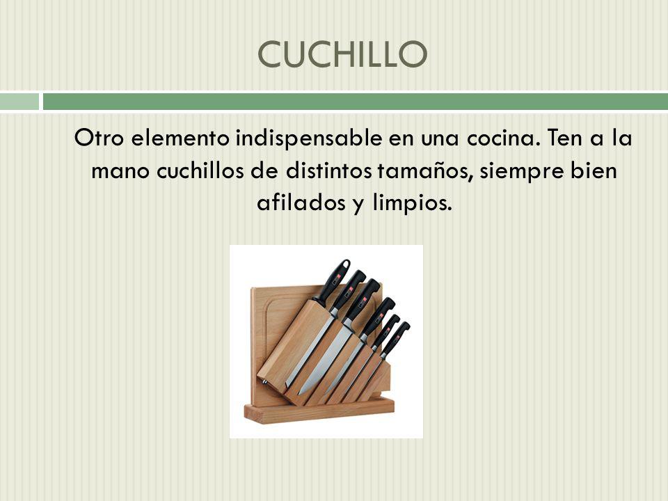 CUCHILLO Otro elemento indispensable en una cocina.