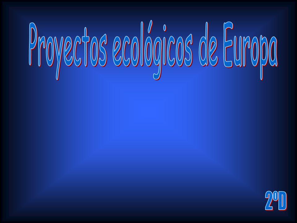 Proyectos ecológicos de Europa