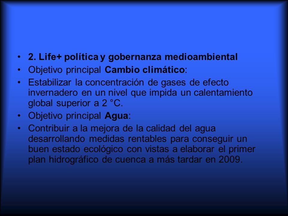 2. Life+ política y gobernanza medioambiental