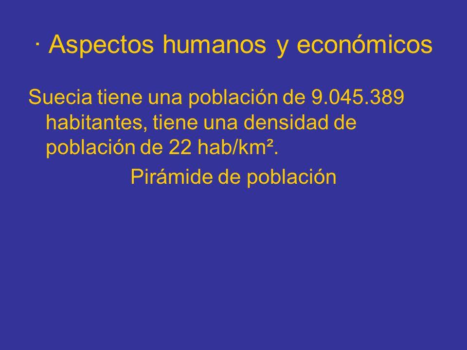 · Aspectos humanos y económicos