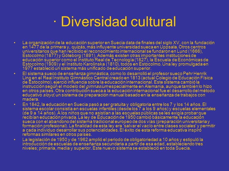 · Diversidad cultural