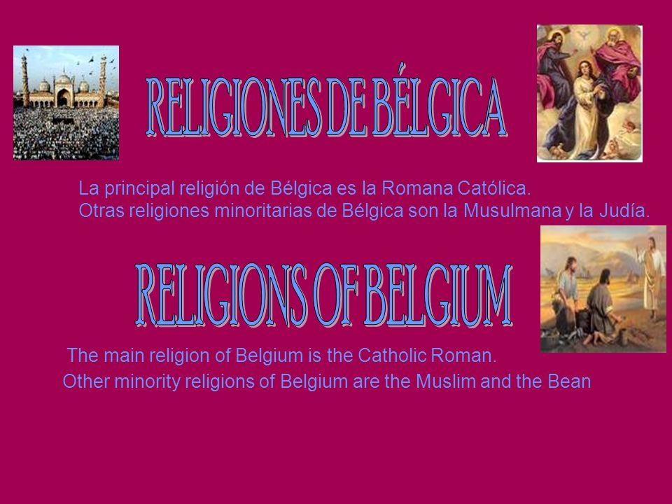 RELIGIONES DE BÉLGICA RELIGIONS OF BELGIUM