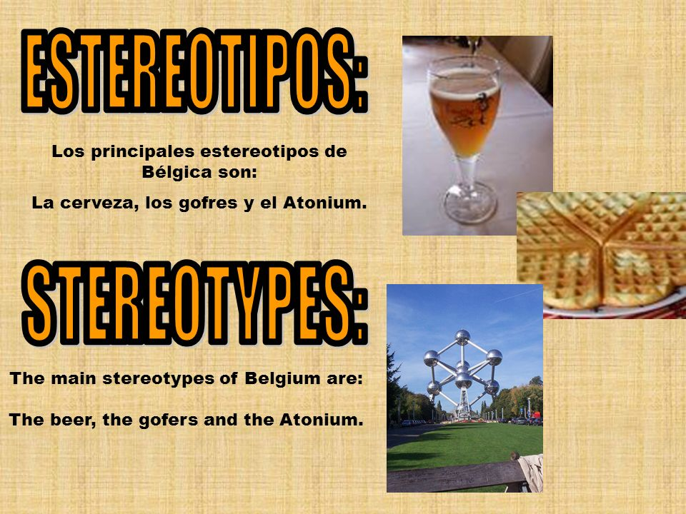 ESTEREOTIPOS: STEREOTYPES: