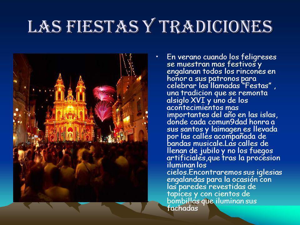 Las fiestas y tradiciones